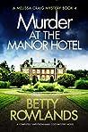 Murder at the Manor Hotel (Melissa Craig #4)