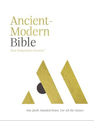 NKJV, Ancient-Modern Bible, Ebook: One faith. Handed down. For all the saints.