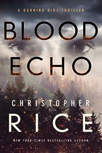 Blood Echo (Burning Girl, #2)