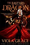 The Bastard Dragon (The Covert Dragons, #1)