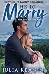 His to Marry: Her Billionaire Boss (Heathcliff Family Romances #2)