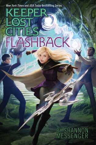 Flashback (Keeper of the Lost Cities, #7)