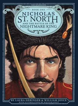 Nicholas St  North and the Battle of the Nightmare King by William Joyce
