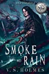 Smoke and Rain (Blood of Titans: Reforged, #1)