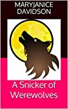 A Snicker of Werewolves
