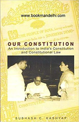 Our Constitution: An Introduction To India's Constitution