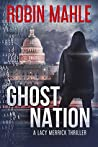 Ghost Nation (Lacy Merrick Thriller #4)