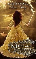 Men and Monsters (Nightfall, #2)