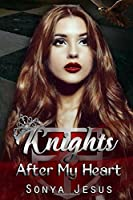 Knights After My Heart (Knights, #1)