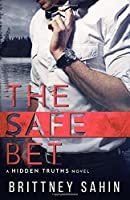 The Safe Bet (Hidden Truths)