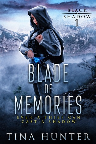 Blade of Memories (Black Shadow, #1)