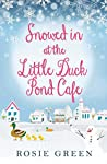 Snowed in at The Little Duck Pond Cafe (The Little Duck Pond Cafe, Book 4)