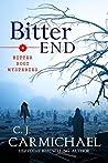 Bitter End (Bitter Root Mysteries, #3)