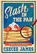 Slash in the Pan (Baker Street Cozy Mysteries #5)