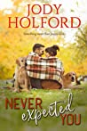 Never Expected You (Love Unexpected, #2) audiobook download free