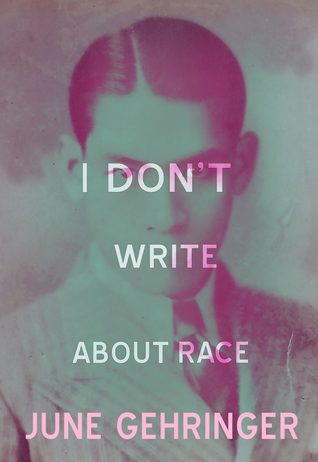 I Don't Write About Race