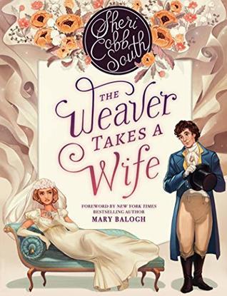 Sheri Cobb South  The Weaver Takes a Wife