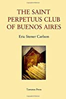 The St Perpetuus Club of Buenos Aires
