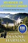 Murder in Cottonwood Springs (Cottonwood Springs #1)