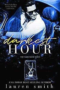 The Darkest Hour (Surrender, #4)