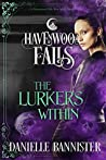 The Lurkers Within (Havenwood Falls #18)