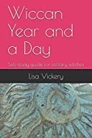 Wicca year and a day by timothy roderick introduction wyaad.