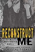 Reconstruct Me