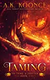 Taming (To Tame a Shifter #1)