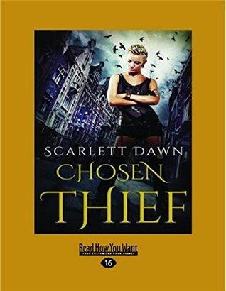 Chosen Thief Forever Evermore 4 By Scarlett Dawn