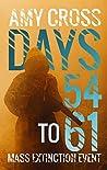 Days 54 to 61 (Mass Extinction Event, #5)