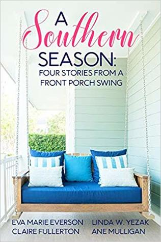A Southern Season - Four Stories From a Front Porch Swing