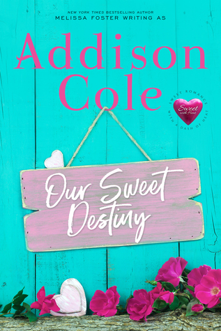 Our Sweet Destiny by Addison Cole