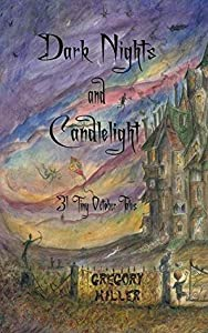 Dark Nights and Candlelight: 31 Tiny October Tales