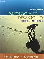Psicologia Del Desarrollo/ Developmental Psychology: Infancia Y Adolescencia/ Childhood And Adolescence (Spanish Edition)