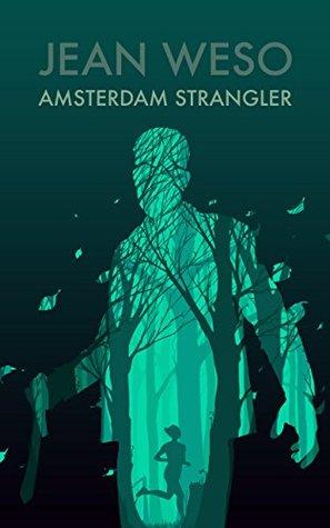 Amsterdam Strangler (A Rinus Rompa Novel Book 2)