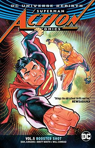 Superman: Action Comics, Volume 5: Booster Shot