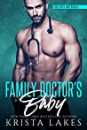 Family Doctor's Baby (Bad Boys and Babies, #1)