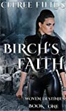 Birch's Faith (Woven Destinies #1)
