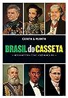 Brasil do Casseta. Nossa Historia Como Voce Nunca Riu