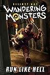 Run Like Hell (Wandering Monsters Book 1)