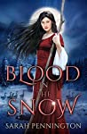Blood in the Snow by Sarah  Pennington