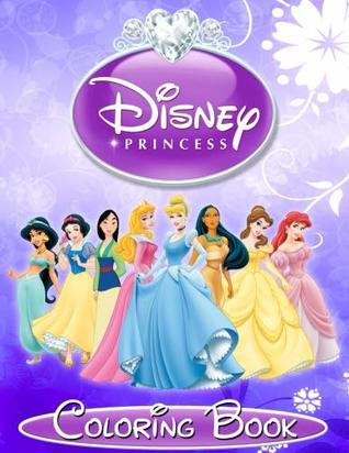 Disney Princess Coloring Book Great Coloring Book For Girls For Kids And Adults By Princess Coloring Story