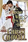 The Rogue Who Rescued Her (The Brethren #3)