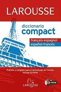 Larousse diccionario compact Francais-Espagnol Espanol-Frances / Spanish-French Compact Dictionary