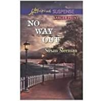 No Way Out - Love Inspired Suspense, True Large Print