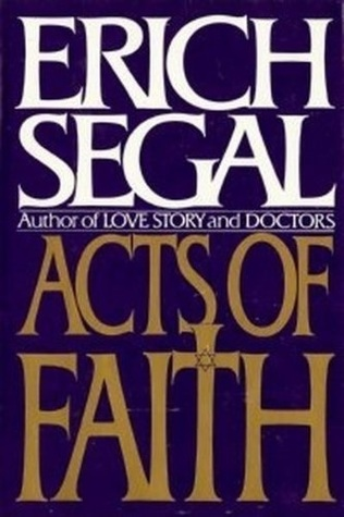 acts of faith erich segal pdf free download