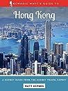 Nomadic Matt's Guide to Hong Kong (2018 Edition)