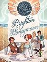 "Brighton Honeymoon (The ""Weaver"" series Book 2)"