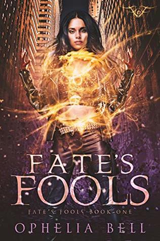 Fate's Fools (Fate's Fools, #1)