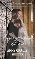 Il piano matrimoniale del conte (Marriage of Convenience, #1)